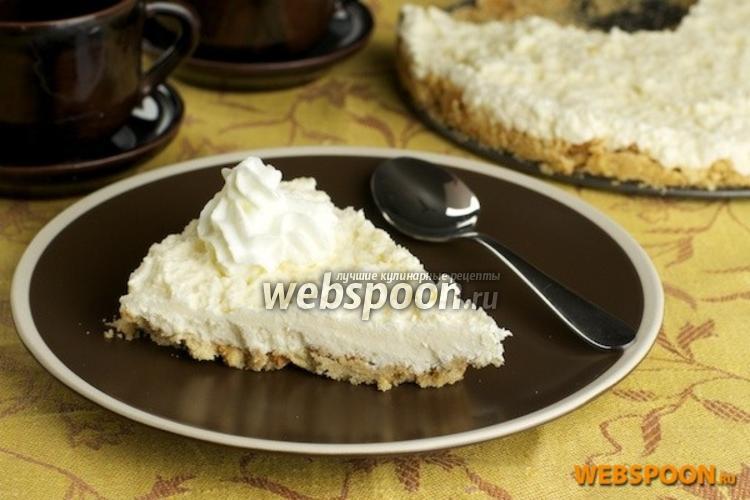 Фото Творожный торт без выпечки