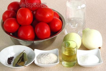 Для приготовления консервов нужно взять небольшие зрелые, но крепкие помидоры, репчатый лук, чёрный перец горошком, лавровый лист, воду, соль, сахар, уксус 9% концентрации и растительное масло. Количество ингредиентов рассчитано на 1 банку ёмкостью 3 л.