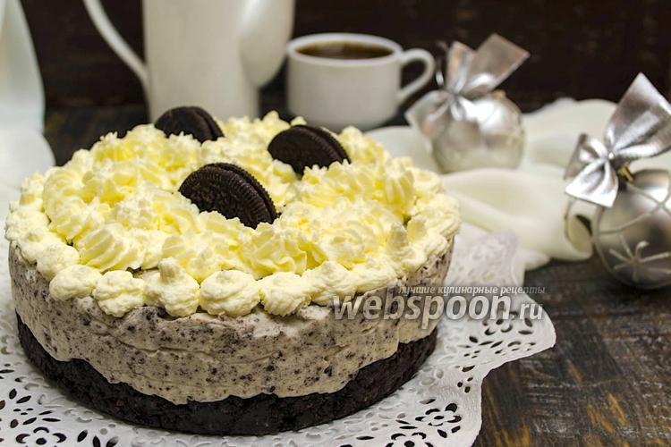 Рецепт Торт без выпечки с печеньем «Орео»