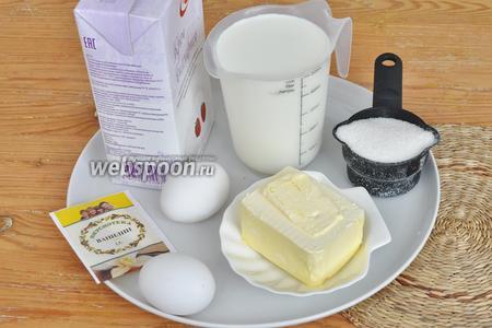 Сразу же готовим крем пломбир. Нам потребуется молоко сливки, желтки, сахар. ванилин, немного крахмала, сливочное масло.
