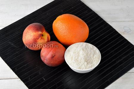 Для работы нам понадобятся нектарины, апельсин, сахар.