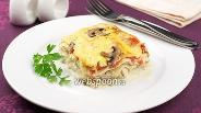 Фото рецепта Лазанья с грибами и курицей