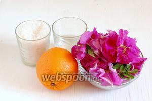 Для приготовления варенья нам понадобятся лепестки чайной розы, апельсин, сахар, лимонная кислота, вода.