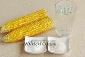 Для приготовления консервированной кукурузы нужно взять початки кукурузы с хорошо сформировавшимися зёрнами, воду, сахар и соль.