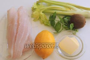 Подготовим ингредиенты: филе пангасиуса, лимон, киви, масло оливковое для обжарки, сливочное масло, сельдерей и базилик (около 10 листиков).