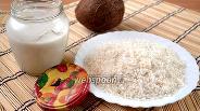 Фото рецепта Кокосовое молоко и стружка