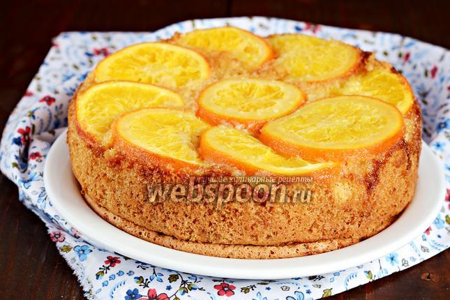 Фото Перевёрнутый пирог с апельсинами