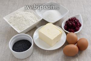 Подготовить основные продукты: яйца, муку, вишню, мак, сахар, сливочное масло.