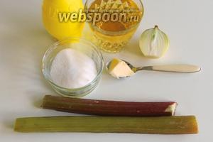 Подготовим ингредиенты для ревенного соуса. Готовим по рецепту  Соус из ревеня .