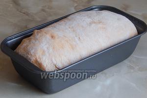 Хлеб хорошо поднялся.