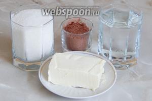 Теперь будем готовить соус-сироп для пропитки. Нам понадобится вода, сахар, какао-порошок и масло сливочное.