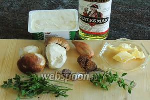Подготовим ингредиенты: сливочный сыр (датский или Филадельфия), виски, белые грибы, бульон овощной концентрированный, лук-шалот, зубок чеснока, масло сливочное, мускатный орех, чёрный перец, петрушку и орегано.