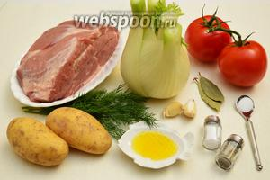 Для приготовления айнтопфа нам потребуется свинина (предпочтительнее, мякоть шеи), фенхель, помидоры, чеснок, оливковое масло, лавровый лист, веточки укропа, соль, сахар и перец.