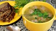 Фото рецепта Суп гречневый с фрикадельками и грибами