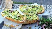 Фото рецепта Багет с цукини и сыром