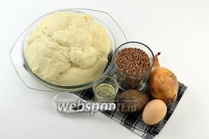 Для работы нам понадобится  дрожжевое тесто для пирожков , картофель, гречневая крупа, лук, подсолнечное масло, соль,сахар.