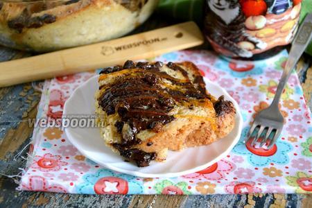 Хлебный пудинг с шоколадом