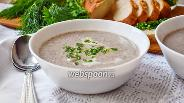 Фото рецепта Суп-пюре из сморчков