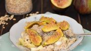 Фото рецепта Овсяная каша с сыром и инжиром