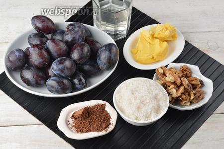 Для работы нам понадобятся сливы, сахар, сливочное масло, вода, грецкие орехи, какао.