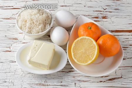 Для работы нам понадобится сливочное масло, мандарины, яйца, лимон, сахар.