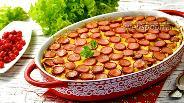 Фото рецепта Картофельная запеканка с сосисками