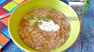 Фото рецепта Суп Груздянка из свежих груздей