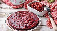 Фото рецепта Вишнёвое компоте для торта