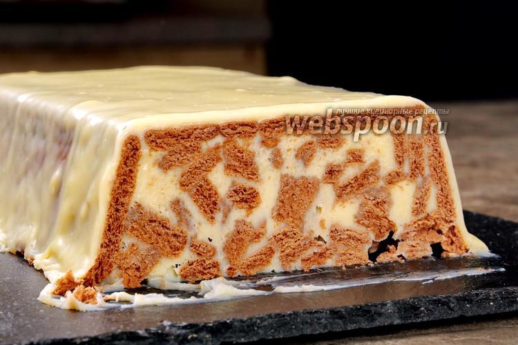 Фото Торт из печенья с белым шоколадом без выпечки. Видео-рецепт