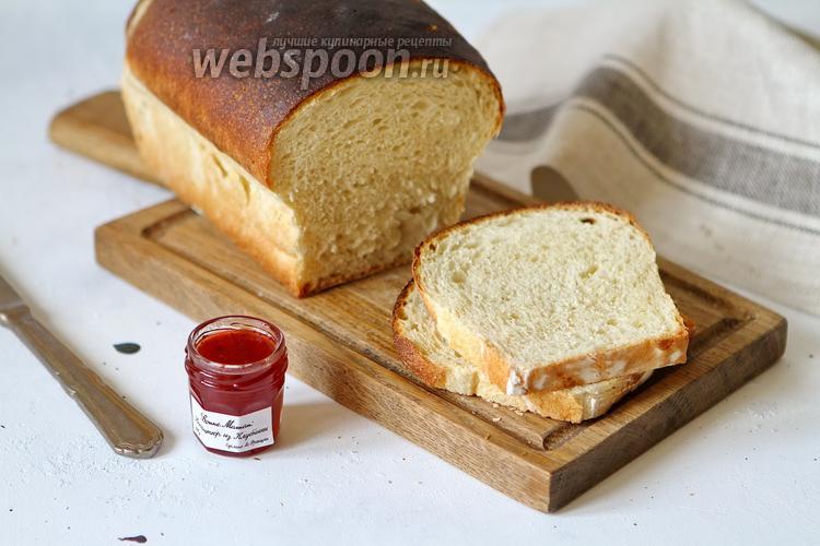Фото Белый хлеб для тостов на пшеничной закваске