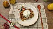 Фото рецепта Овсяный крамбл с грушей