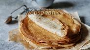 Фото рецепта Блинчики на пшеничной закваске из двух видов муки