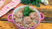 Фото рецепта Гречка с фрикадельками на сковороде